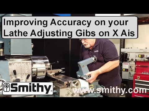 Improving Accuracy on Your Lathe - Adjusting X Axis, Toolpost and Tail Stock Gibs