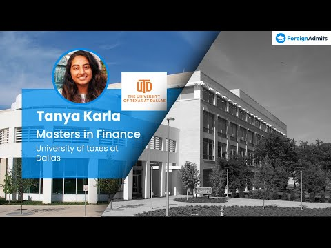 Hear the success story of Tanya | Masters in finance | University of Texas at Dallas [FALL 2020]