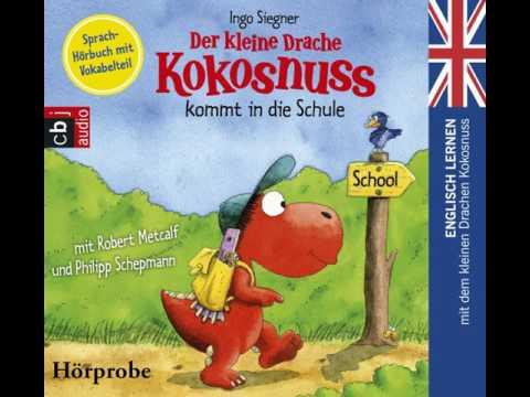 Der kleine Drache Kokosnuss kommt in die Schule (Englisch lernen mit dem kleinen Drachen Kokosnuss 1) YouTube Hörbuch Trailer auf Deutsch