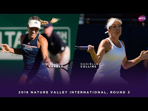 Angelique Kerber vs. Danielle Collins | 2018 Nature Valley International Third Round