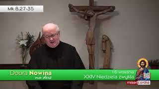 Dobra Nowina na dziś   16 września - XXIV Niedziela zwykła