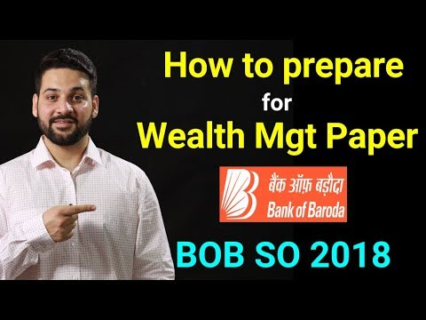 How to prepare for BOB SO Wealth Management Paper