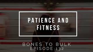 Patience and Fitness