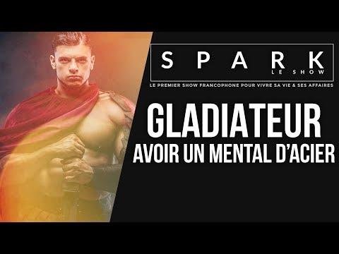 Mental de Gladiateur | SPARK LE SHOW I Franck Nicolas