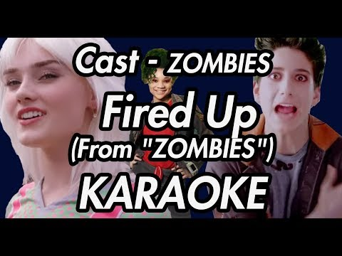 """Cast - ZOMBIES - Fired Up (From """"ZOMBIES"""")(KARAOKE VERSION)"""