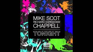 Mike Scot, Richard Earnshaw & Chappell - Tonight (Classic Vocal Mix)