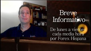 Breve Informativo - Noticias Forex del 11 de Abril del 2019