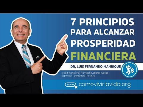 SIETE PRINCIPIOS PARA ALCANZAR PROSPERIDAD FINANCIERA - 1º Video