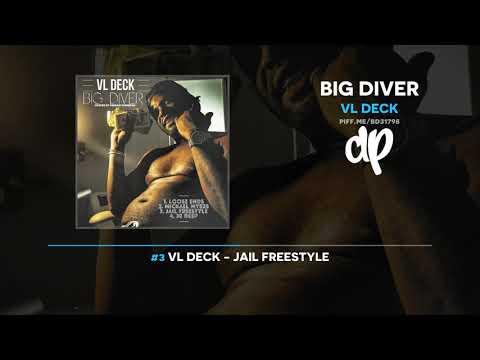 VL Deck - Big Diver (FULL MIXTAPE)