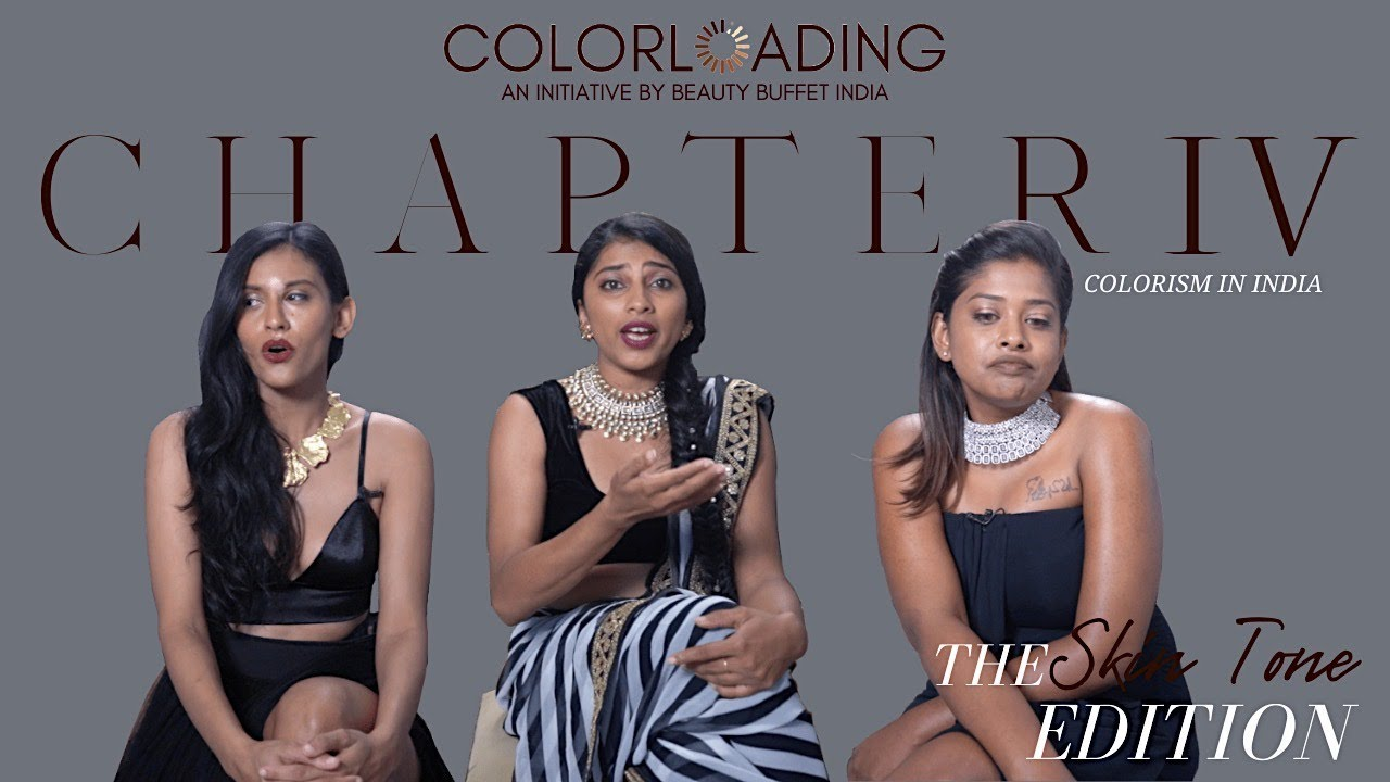Colorloading IV : A Message For YOU - Colorism In India ...