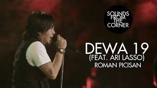 Download lagu Dewa 19 (Feat. Ari Lasso) - Roman Picisan | Sounds From The Corner Live #19