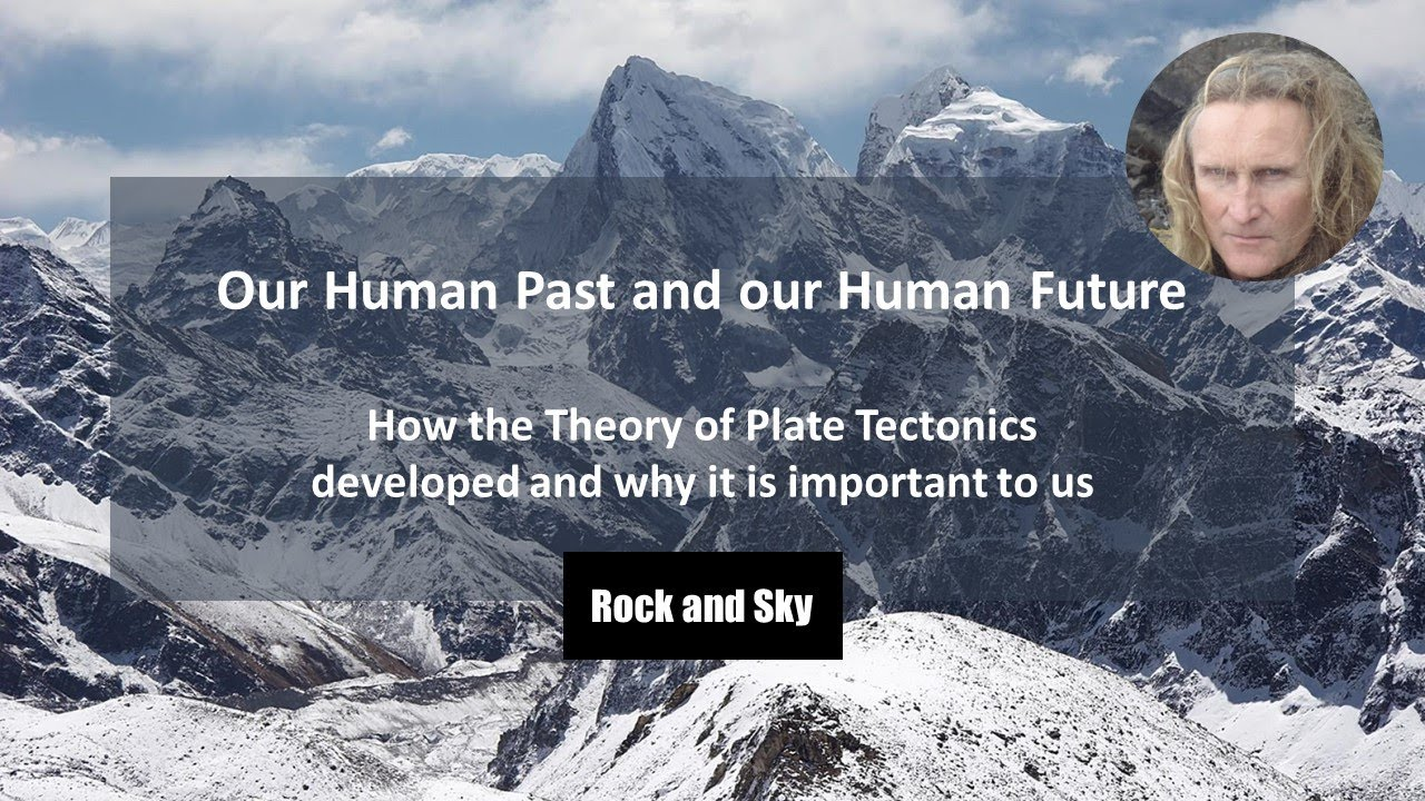 Our Human Past and our Human Future - Plate Tectonics
