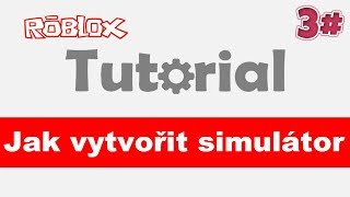 🔨 [Tutorial] How to create a simulator-shopping for Robuxy/3 #/ROBLOX studio/CZ/jurasek05