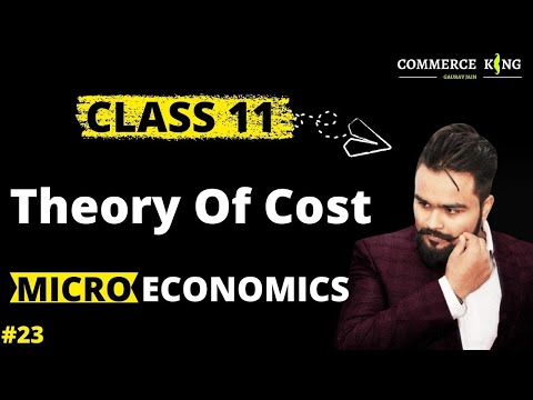 #23, Types of cost in economics and cost function (microeconomics -  Class 11 and 12)