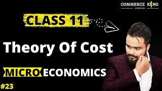 #23, Types Of Cost In Economics | Cost Function | Microeconomics | Class 11 | Class 12