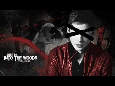 Don 39 T Go Into The Woods Rp Youtube