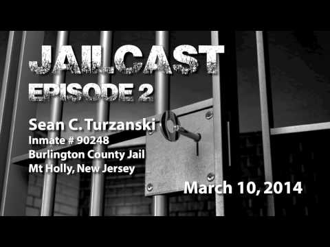 Jailcast with Sean C Turzanski