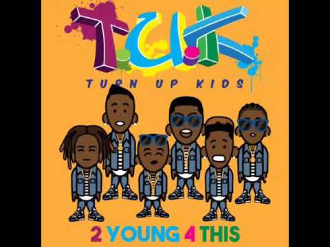 Turn Up Kids - Are You Re8dy  (audio)