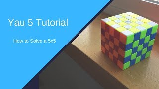 Download Video Yau 5 Tutorial | Solve the 5x5 in 10 Minutes MP3 3GP MP4