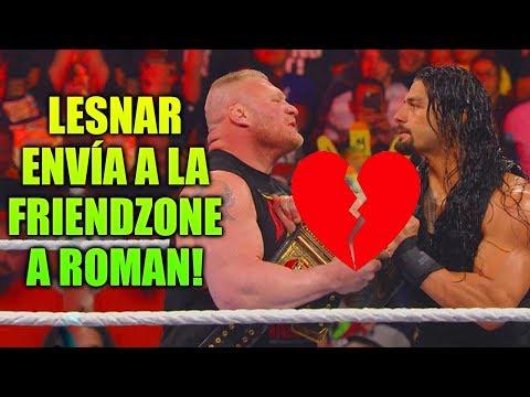 QUE SAD! ROMAN REIGNS ES ENVIADO A LA FRIENDZONE POR BROCK LESNAR - WWE - Komiload1