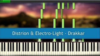 Distrion &amp Electro-Light - Drakkar [PIANO TUTORIAL]