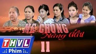 thvl l me chong nang dau - tap 11