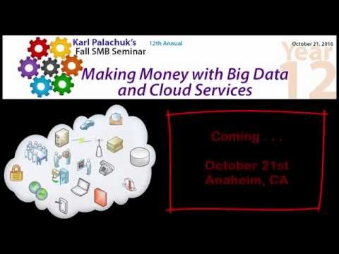 Karl's 12th Annual Fall Seminar - Big Data and Cloud Services