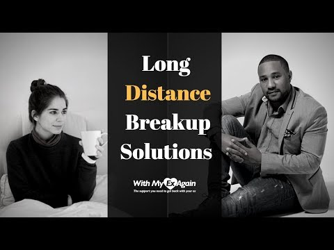 Long Distance Break Up: 3 Reasons Why You Can Still Get Back Together !