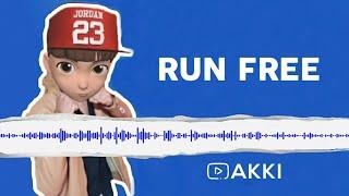 RUN FREE RINGTONE - A K K I