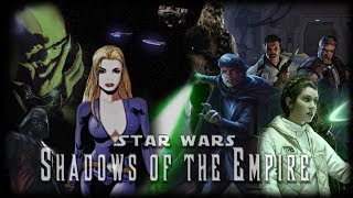 Star Wars: Shadows of the Empire - The Motion Picture 2018
