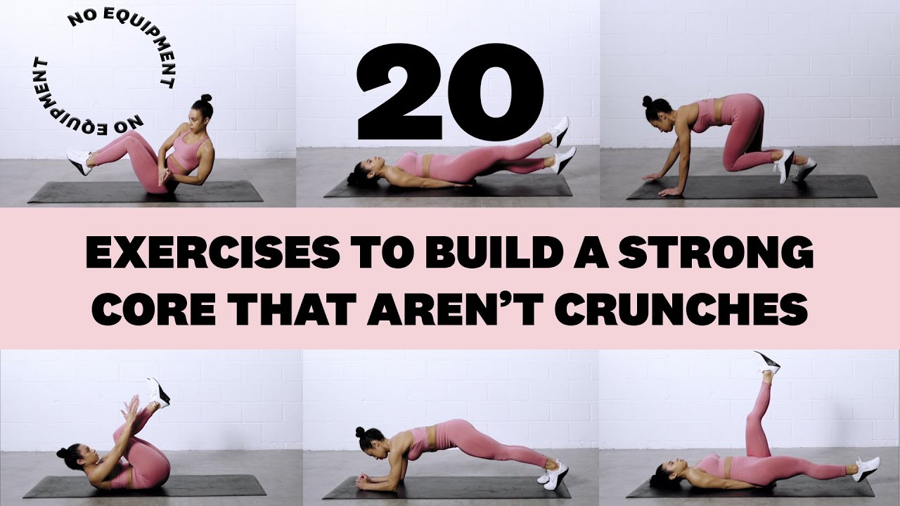 20 Exercises To Build A Strong Core That Aren't Crunches