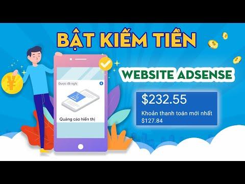 Bật Kiếm Tiền Cho Webiste Kiếm Tiền Online Từ Quảng Cáo Adsense