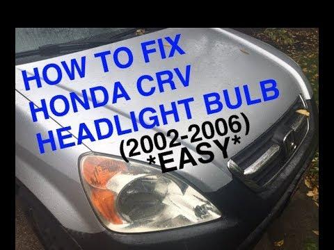 How To Fix Honda Crv Headlight Replace Honda Crv Headlight Bulb 2002 2006 Easy Youtube