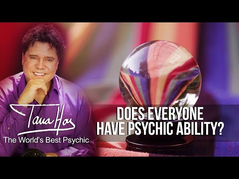 Psychic Ability -  Does Everyone Have Psychic Ability?