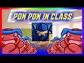Doing The Pon Pon In Class!!!!!!