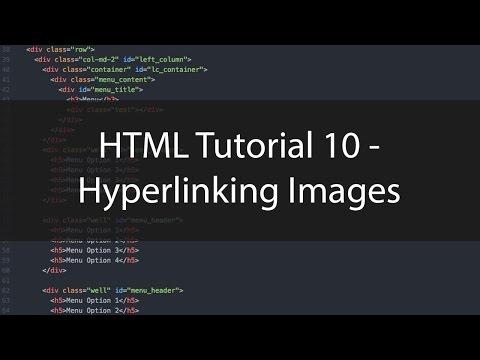 HTML Tutorial 10 - Hyperlinking Images
