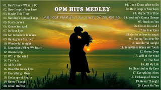 BEST OPM ALL TIME - TIMELESS CLASSIC 80s OPM GREATEST HITS