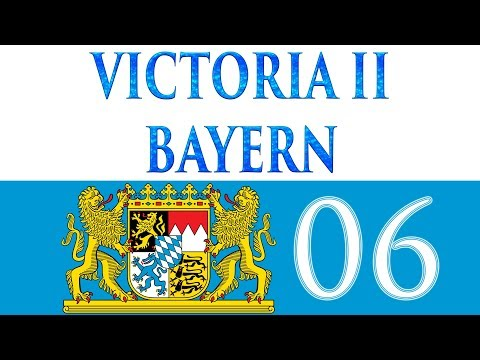Let's Play Victoria II Bayern 06 Kriegsambitionen (Deutsch)