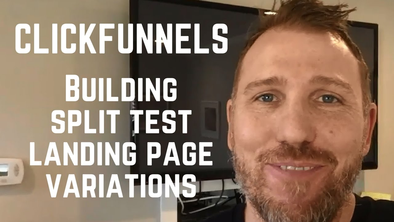 Clickfunnels Split Testing Tutorial - How To Build Landing Page Variation