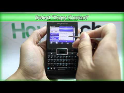 How to Transfer the Contacts from Sony Ericsson Aspen to SIM Card