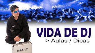 Baixar VIDA DE DJ - Video 01 - Por onde começar