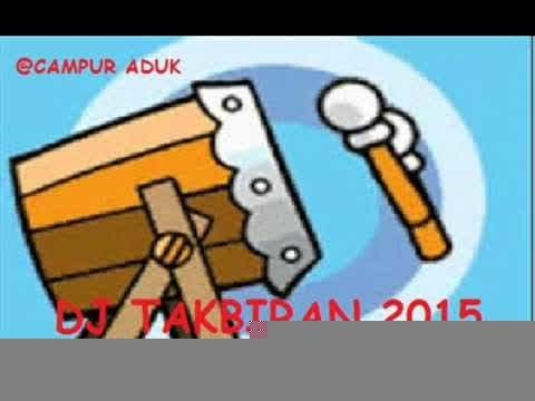HOUSE MUSIC { TAKBIRAN MIX } REMIX 2016