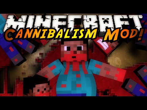 Cannibalism [5 1 3] - Minecraft Mods - Mapping and Modding