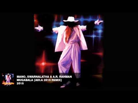 Mano, Swarnalatha & A.R. Rahman - Muqabala [Adi.A Remix] Mp3