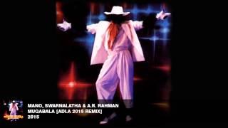 Mano, Swarnalatha & A.R. Rahman - Muqabala [Adi.A Remix]