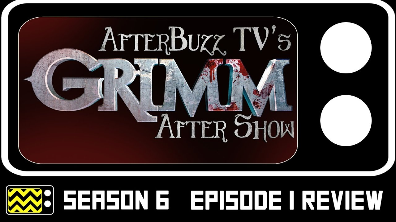 Download Grimm Season 6 Episode 1 Review & After Show | AfterBuzz TV