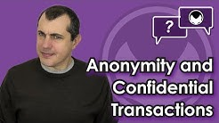 Bitcoin Q&A: Anonymity and confidential transactions