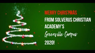 Merry Christmas from SolVerus Christian Academy's (Greenville Campus) 2020 Preschoolers!