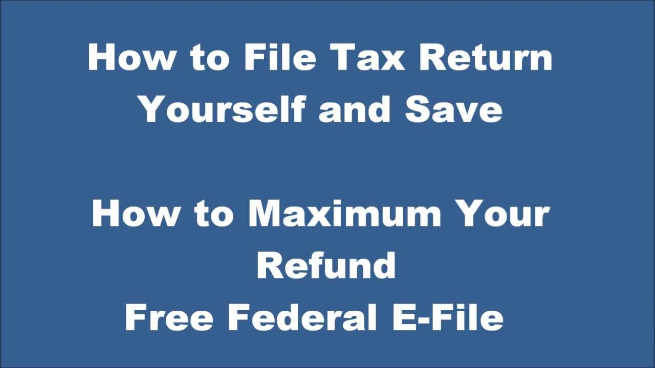 How to file tax return maximize you tax refund do it yourself how to file tax return maximize you tax refund do it yourself free federal e file solutioingenieria Gallery