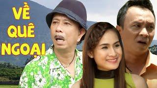Bảo Chung ft. Giáng Tiên ft. Dũng Nhí - Hài kịch VỀ QUÊ NGOẠI (Full HD)